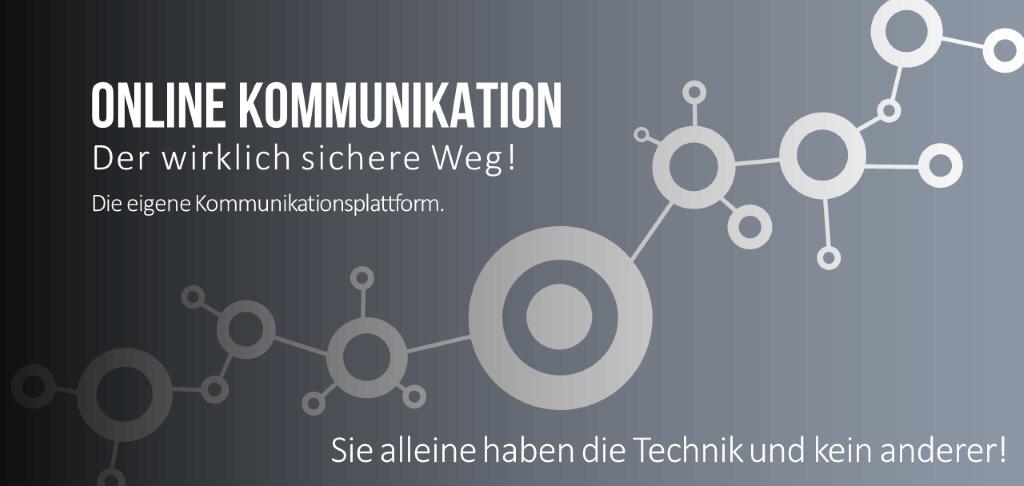 Online Kommunikation - der wirklich sichere Weg